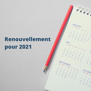Renouvellement pour 2021